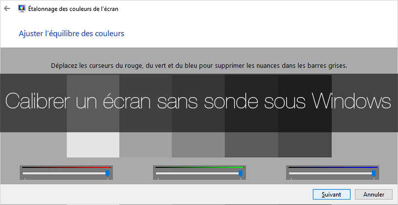Comment calibrer un écran sans sonde sous Windows 10 ?