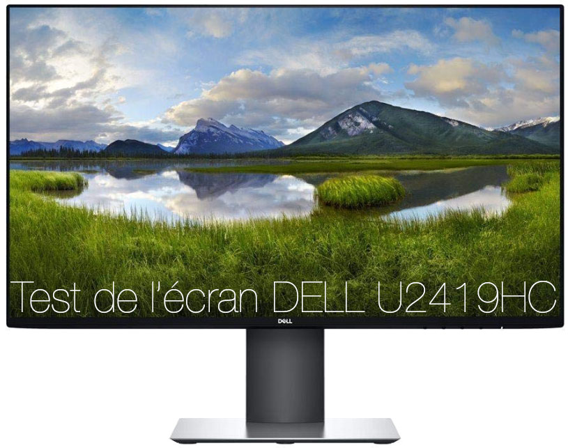 Test de l'Écran DELL U2419HC