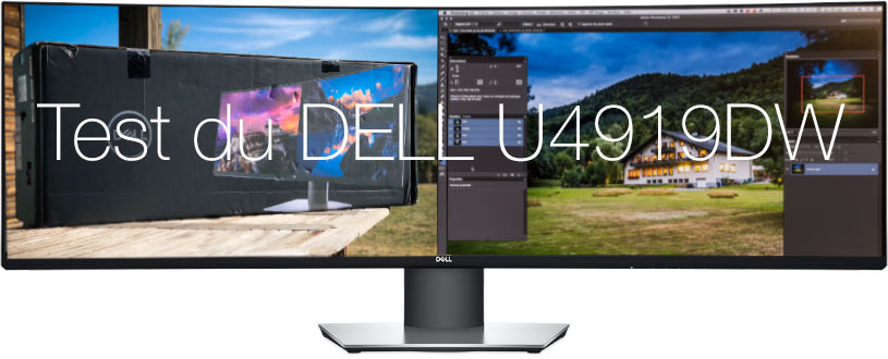 Test de l'Écran DELL U4919DW